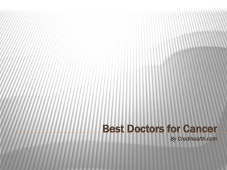 Best Doctors for Cancer