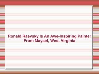 Ronald Raevsky | Ron Raevsky | Ronnie Raevsky