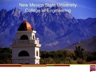 New Mexico State University  College of Engineering