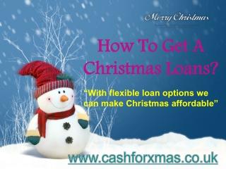Get Christmas Loan