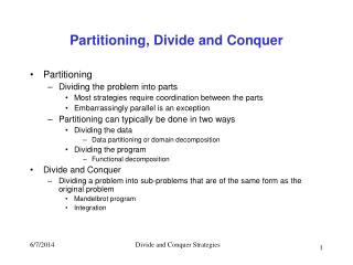 Partitioning, Divide and Conquer