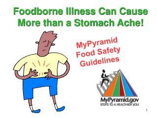 Foodborne Illness Can Cause  More than a Stomach Ache