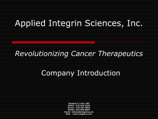 Applied Integrin Sciences, Inc.    Revolutionizing Cancer Therapeutics