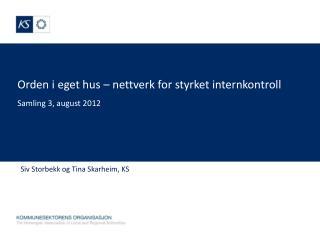 Orden i eget hus   nettverk for styrket internkontroll