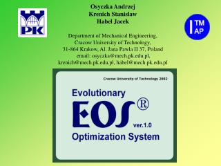 Osyczka Andrzej  Krenich Stanislaw Habel Jacek   Department of Mechanical Engineering,  Cracow University of Technology,