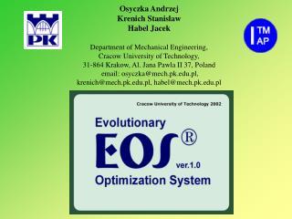 Osyczka Andrzej  Krenich Stanislaw Habel Jacek   Department of Mechanical Engineering,  Cracow University of Technology,