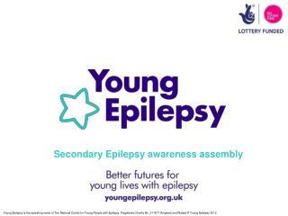 Secondary Epilepsy awareness assembly