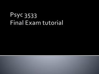 Psyc 3533 Final Exam tutorial