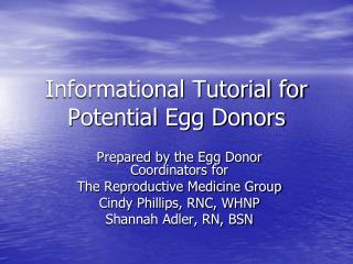 Informational Tutorial for Potential Egg Donors