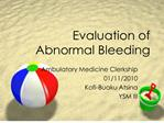 evaluation of abnormal bleeding