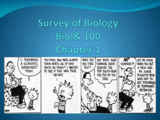 Survey of Biology Biol 100 Chapter 1