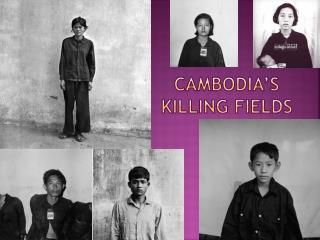 Cambodia s Killing Fields