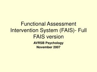 Functional Assessment Intervention System FAIS- Full FAIS version