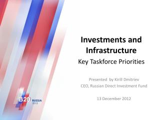 Investments and Infrastructure Key Taskforce Priorities