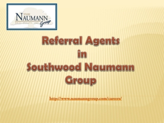 Referral Agents in Southwood Naumann Group