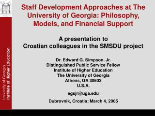 Staff Development Approaches at The University of Georgia: Philosophy, Models, and Financial Support