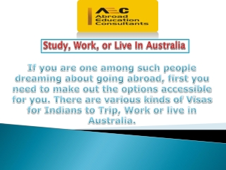 Study, Work, or Live In Australia