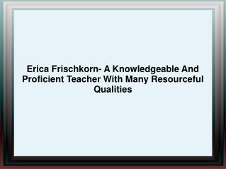Erica Frischkorn