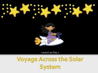 Voyage Across the Solar System