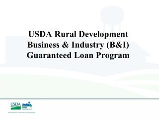 USDA Rural Development Business  Industry BI  Guaranteed Loan Program