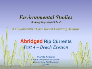 environmental studies  basking ridge high school   a collaborative case based learning module