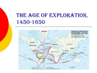 The Age of Exploration, 1450-1650