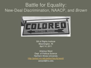 Battle for Equality: New-Deal Discrimination, NAACP, and Brown