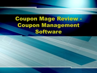 Coupon Mage Review - Coupon Management Software