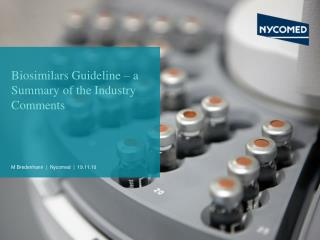 Biosimilars Guideline   a Summary of the Industry Comments