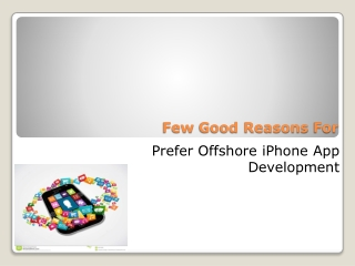 Reason for using an offshore iPhone App Development Company