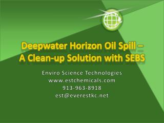 Deepwater Horizon Oil Spill    A Clean-up Solution with SEBS