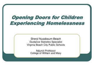 Opening Doors for Children Experiencing Homelessness