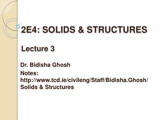 2E4: SOLIDS  STRUCTURES  Lecture 3