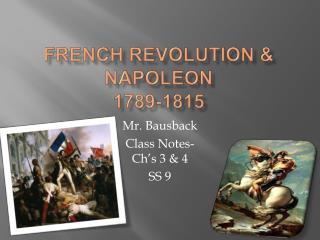 French Revolution  Napoleon  1789-1815