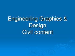 Engineering Graphics  Design  Civil content