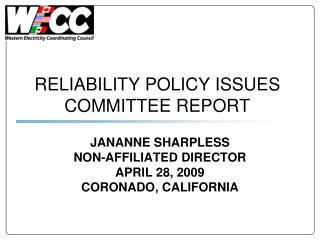 RELIABILITY POLICY ISSUES COMMITTEE REPORT