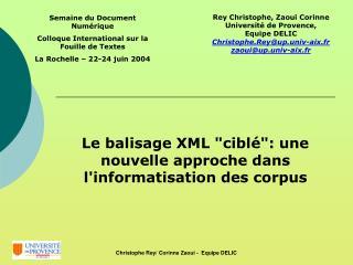Rey Christophe, Zaoui Corinne Universit  de Provence,  Equipe DELIC  Christophe.Reyup.univ-aix.fr zaouiup.univ-aix.fr