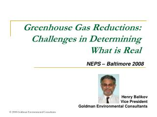 Greenhouse Gas Reductions: Challenges in Determining What is Real