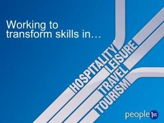 Working to transform skills in