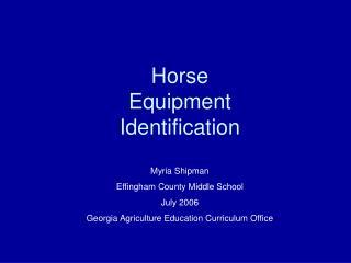Horse  Equipment  Identification