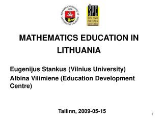 MATHEMATICS EDUCATION IN LITHUANIA