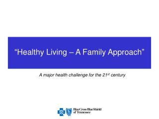 Healthy Living   A Family Approach