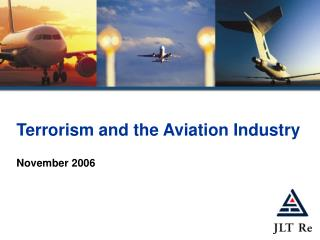 Terrorism and the Aviation Industry