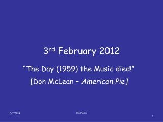 3rd February 2012