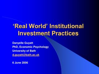 Real World  Institutional Investment Practices
