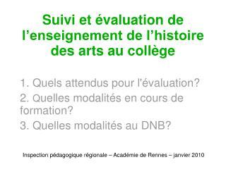 Suivi et  valuation de l enseignement de l histoire des arts au coll ge