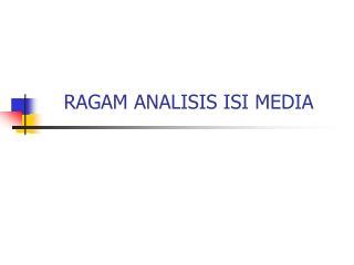 RAGAM ANALISIS ISI MEDIA