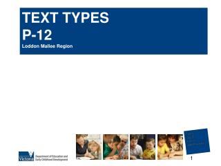 text types p-12 loddon mallee region