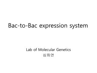 Bac-to-Bac expression system