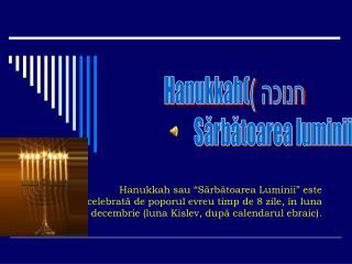 Hanukkah    Sarbatoarea luminii